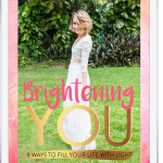 My First eBook 'Brightening You' is here!