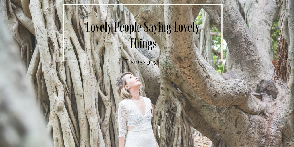 Lovely people say lovely things