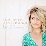 Announcing – The Amplified Mastermind!